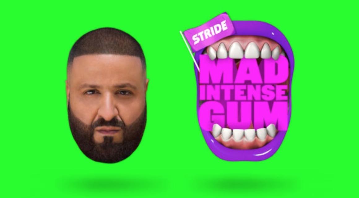 "Stride Gum ""Mad Intense Gum"" campaign with DJ Khaled"