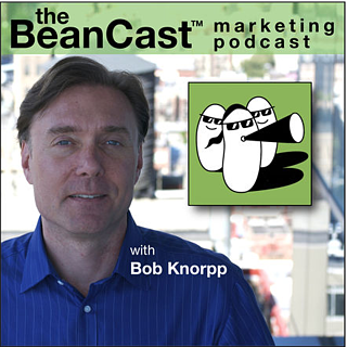 The BeanCast Marketing Podcast with BeanCast