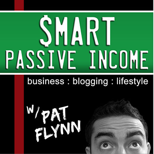 Smart Passive Income Podcast: Pat Flynn