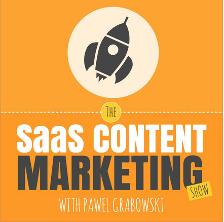 The SassS Content Marketing Show Podcast with Pawel Grabowski