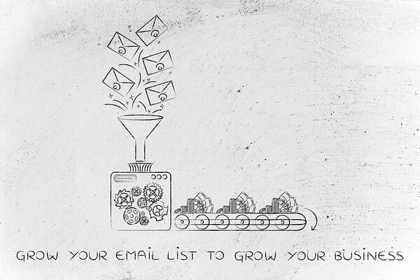 Grow your email list to grow your business